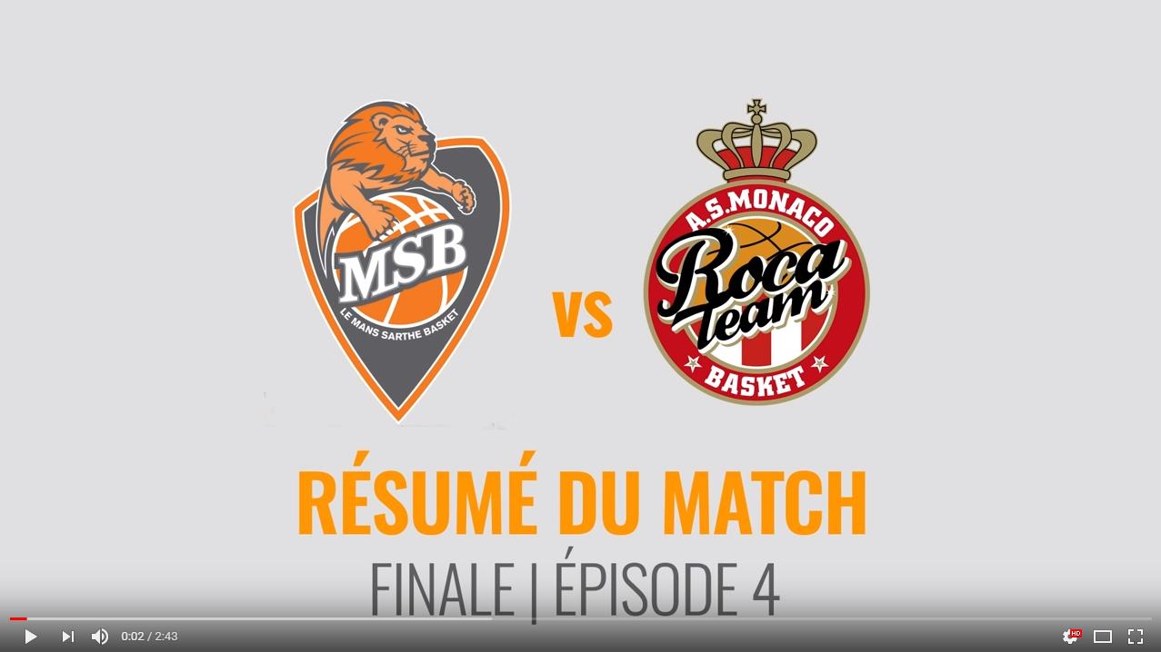 MSB vs Monaco - Finale #4