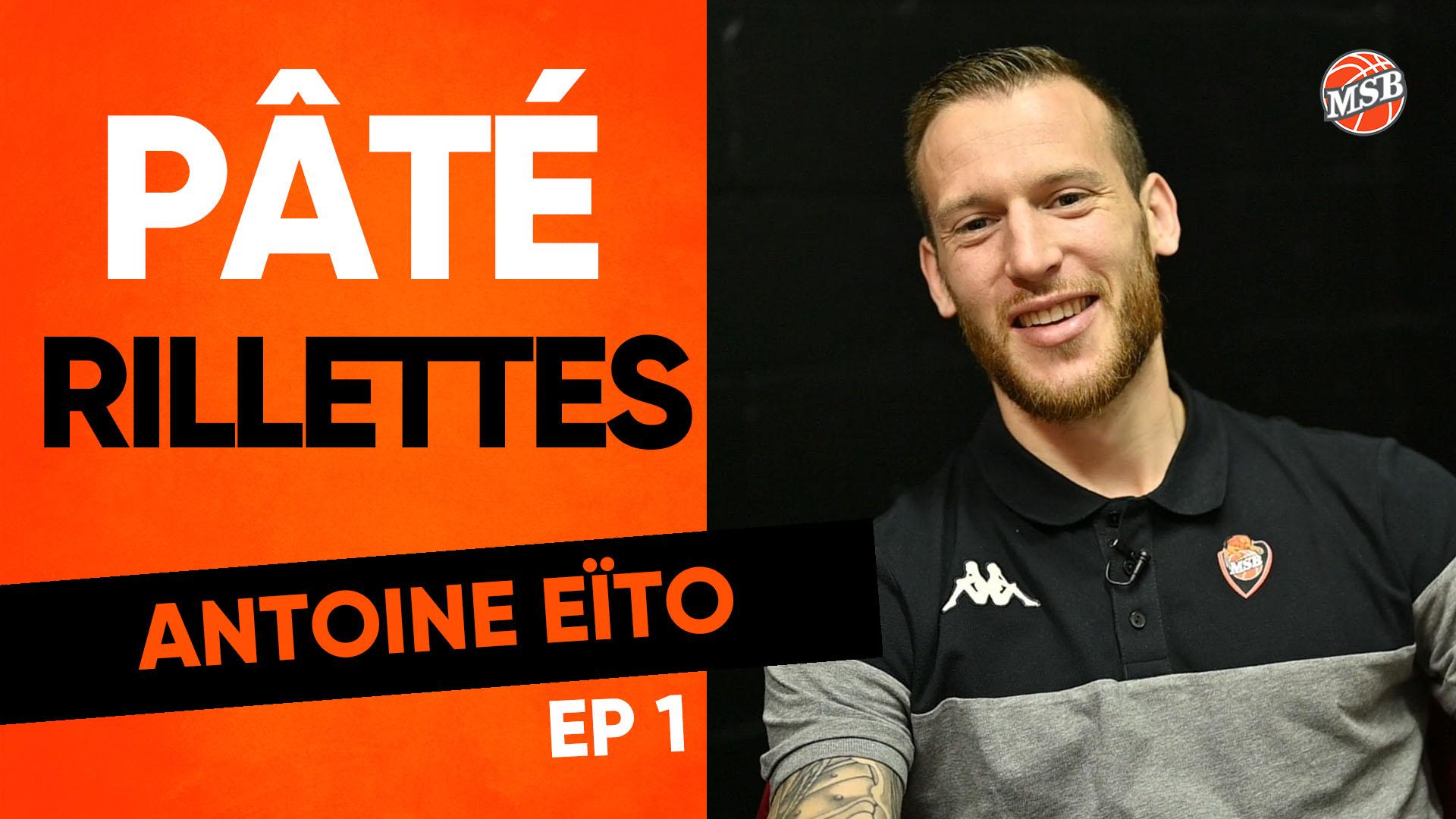 Pâté ou Rillettes ? Antoine Eïto (Ep. 1)