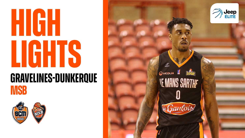 Highlights | Gravelines-Dunkerque - MSB